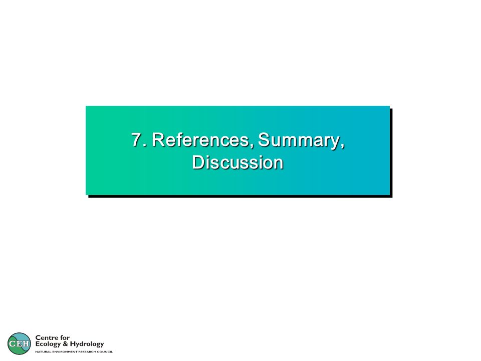 7. References, Summary, Discussion