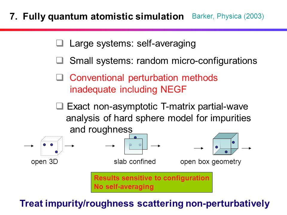 7. Fully quantum atomistic simulation