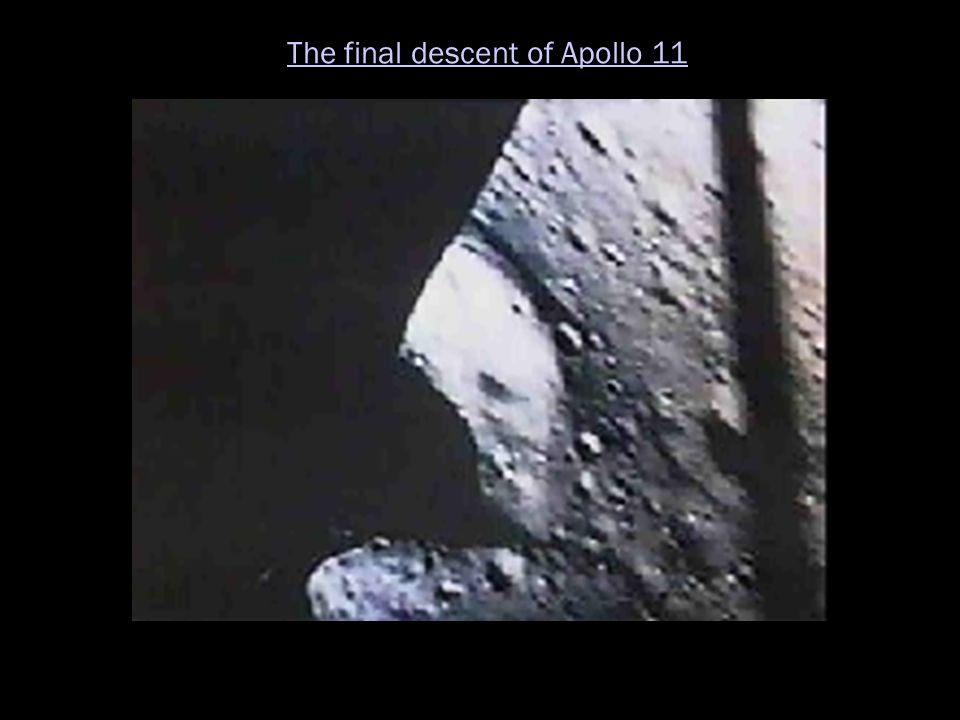 The final descent of Apollo 11