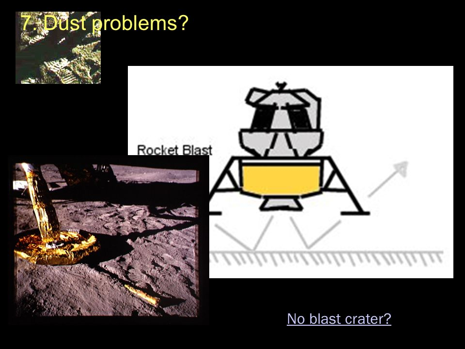 7. Dust problems No blast crater