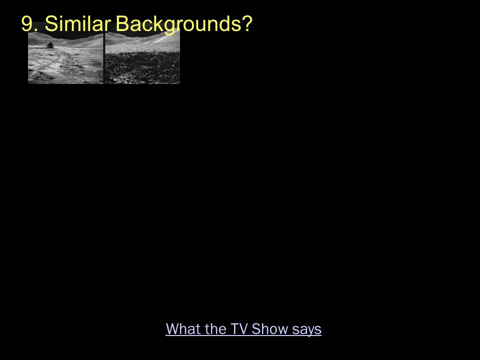 9. Similar Backgrounds What the TV Show says