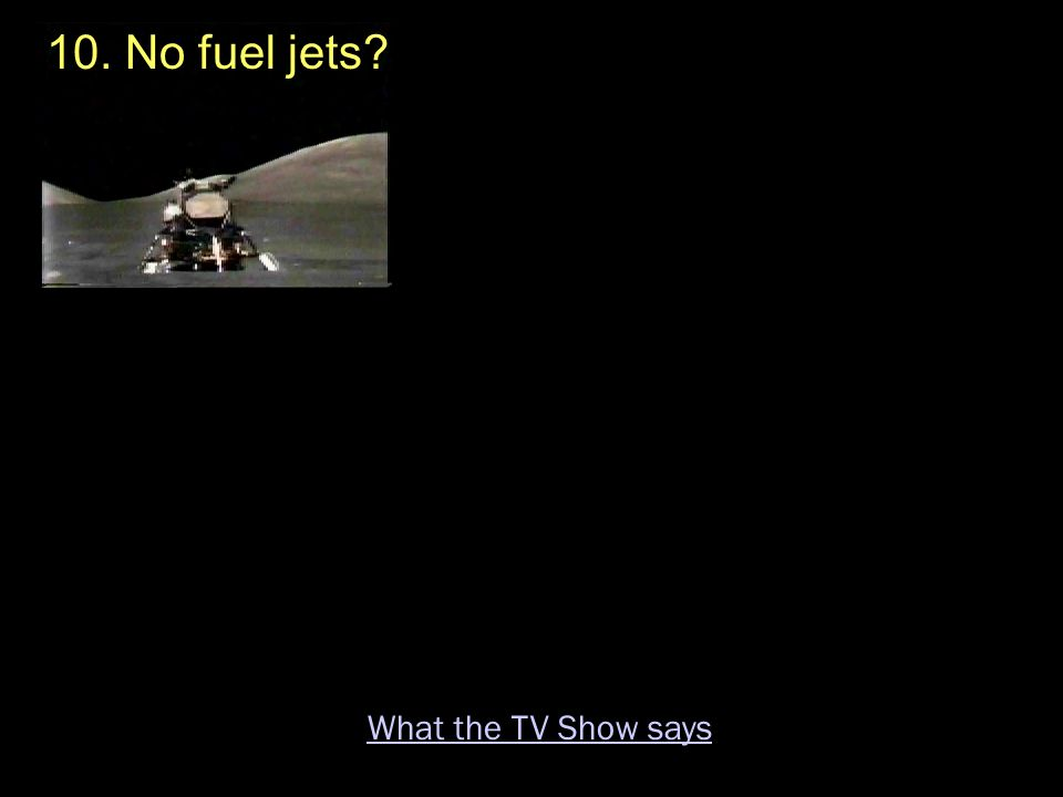 10. No fuel jets What the TV Show says