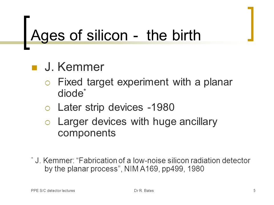 Ages of silicon - the birth
