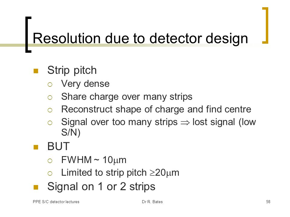 Resolution due to detector design