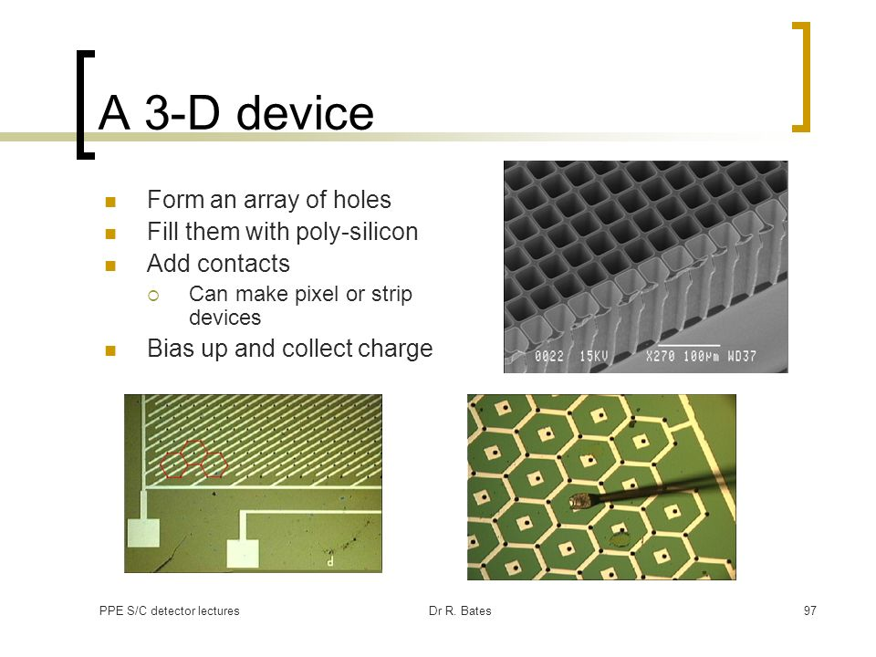 A 3-D device Form an array of holes Fill them with poly-silicon