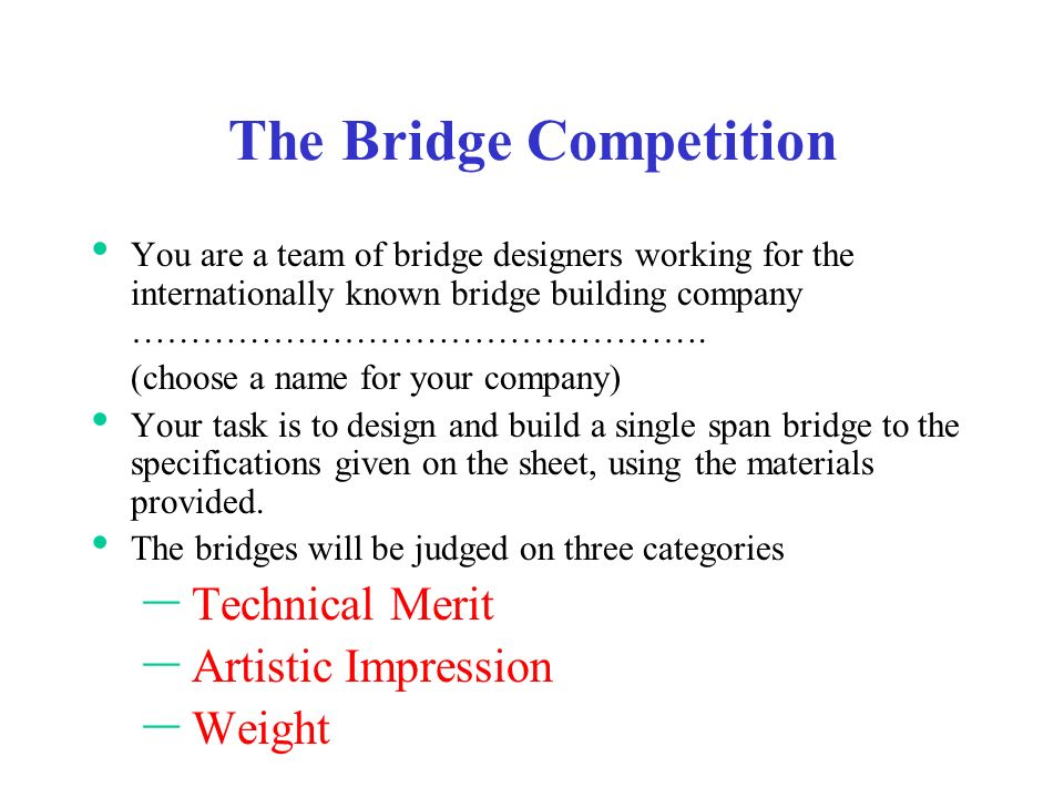 The Bridge Competition