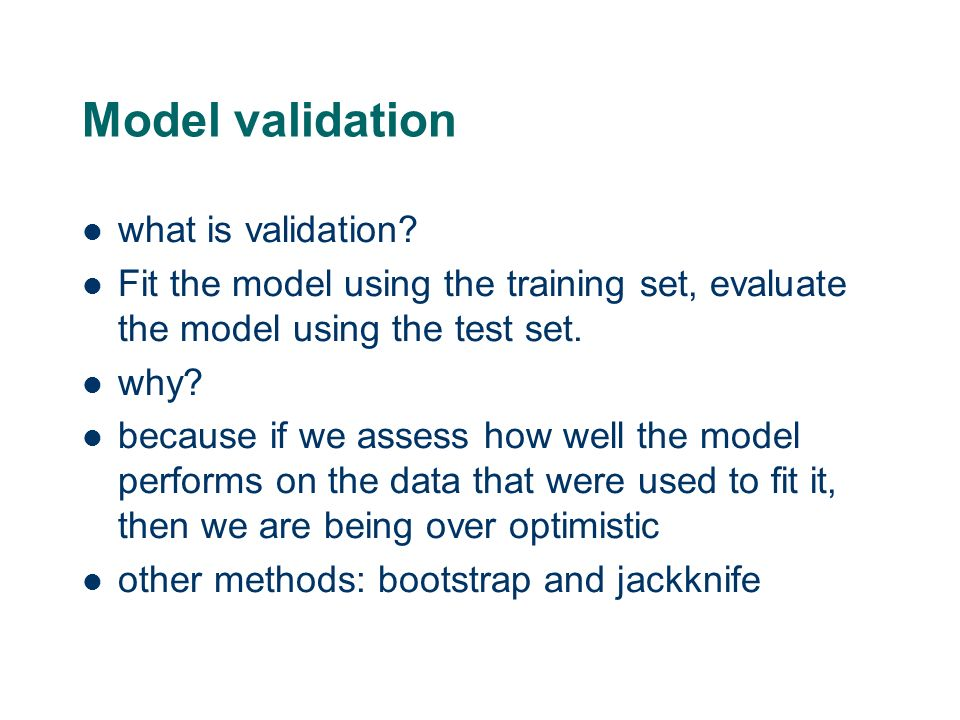 Model validation what is validation