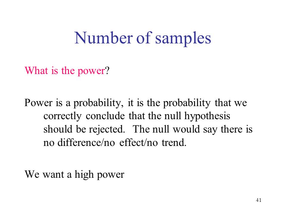 Number of samples What is the power
