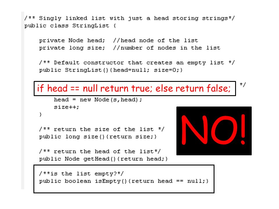 if head == null return true; else return false;