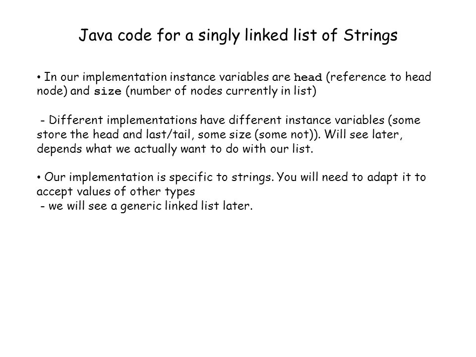 Java code for a singly linked list of Strings