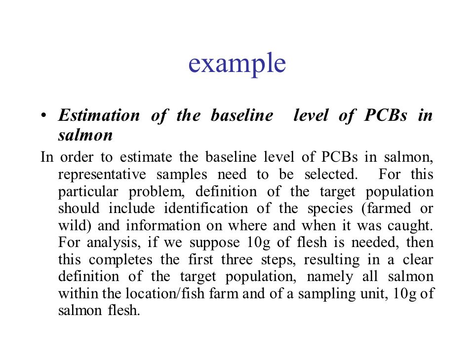 example Estimation of the baseline level of PCBs in salmon