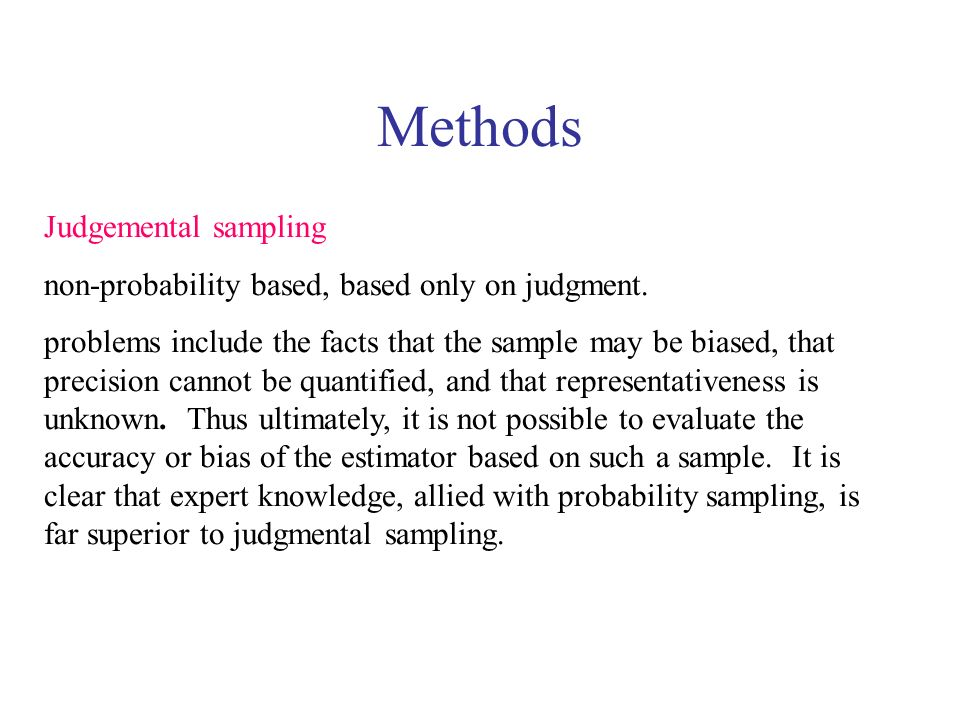 Methods Judgemental sampling