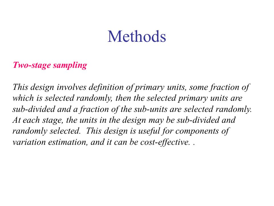 Methods Two-stage sampling