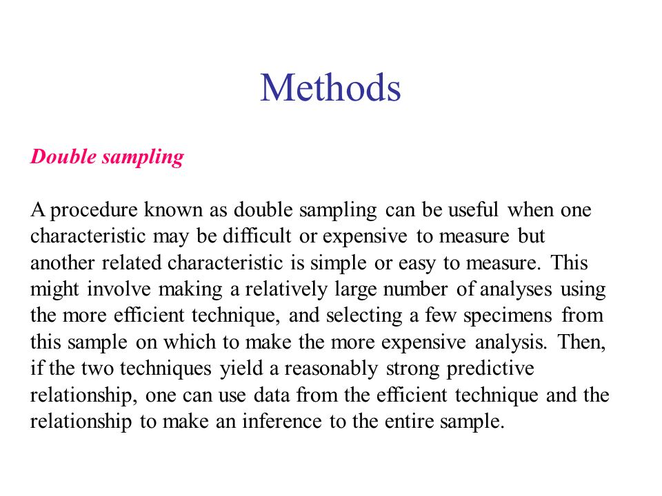 Methods Double sampling