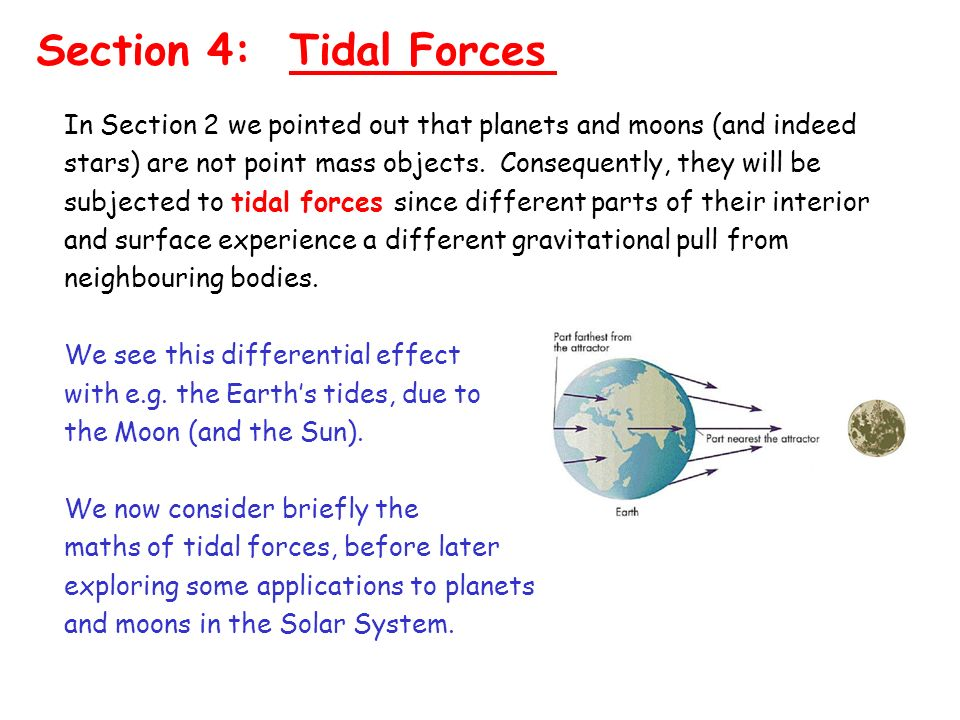 Section 4: Tidal Forces