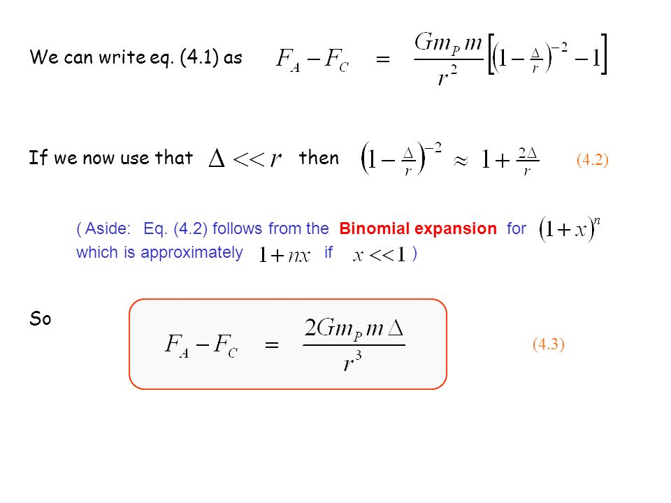 We can write eq. (4.1) as If we now use that then So (4.2)