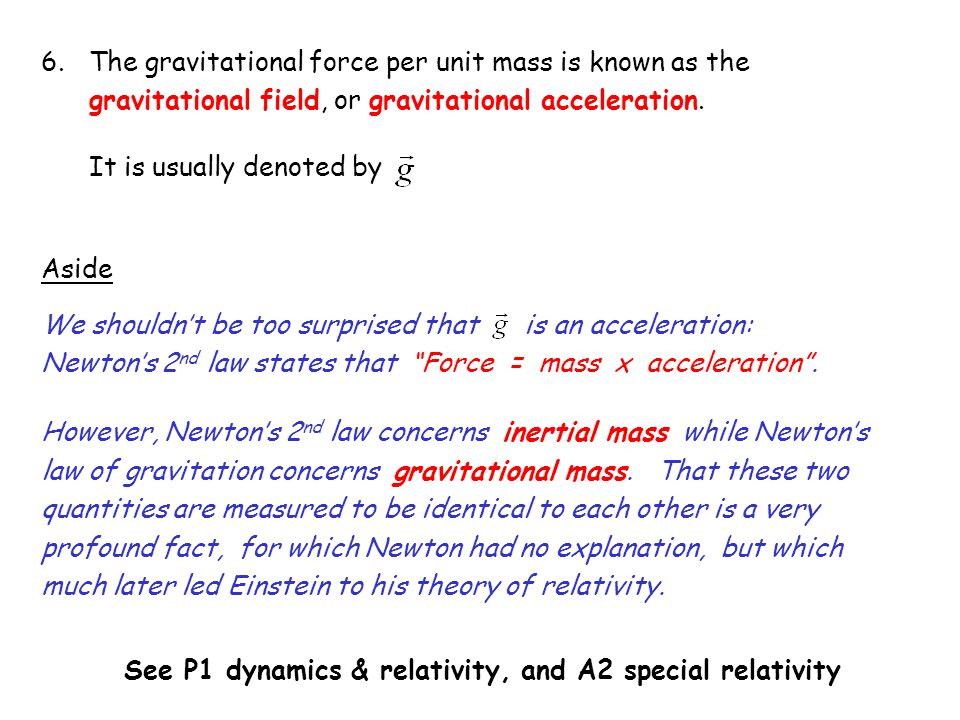See P1 dynamics & relativity, and A2 special relativity