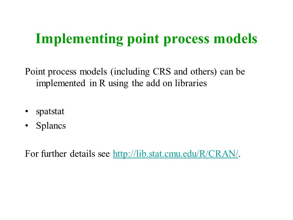 Implementing point process models