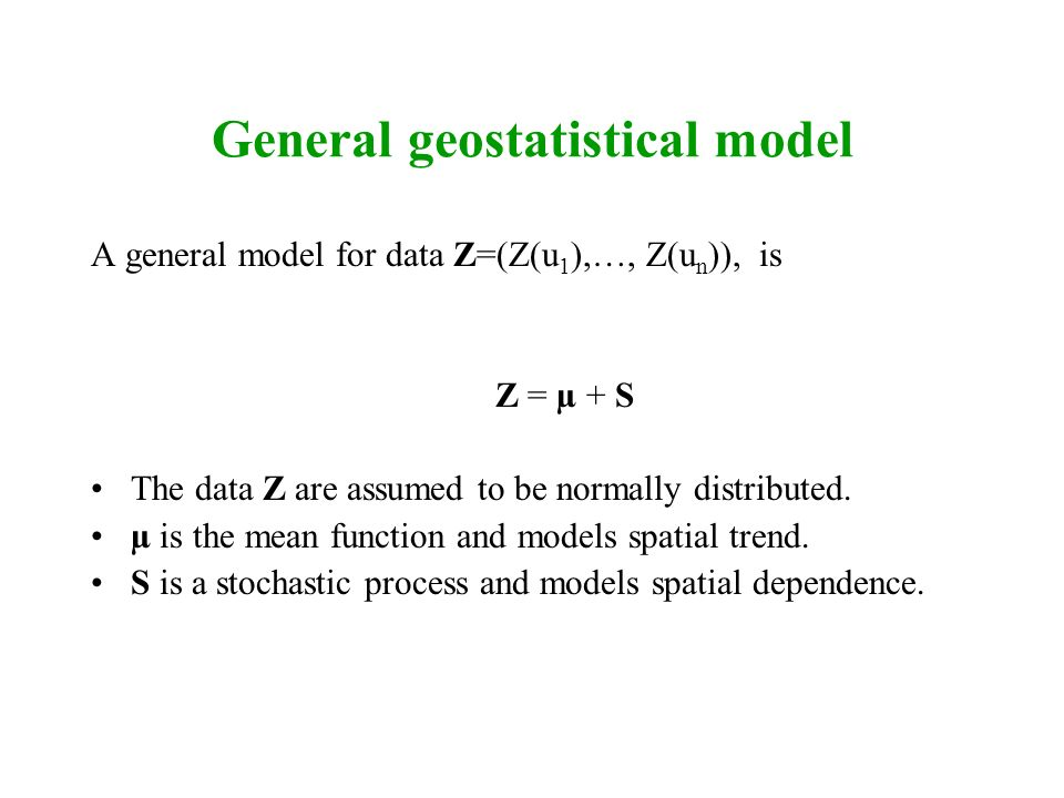 General geostatistical model