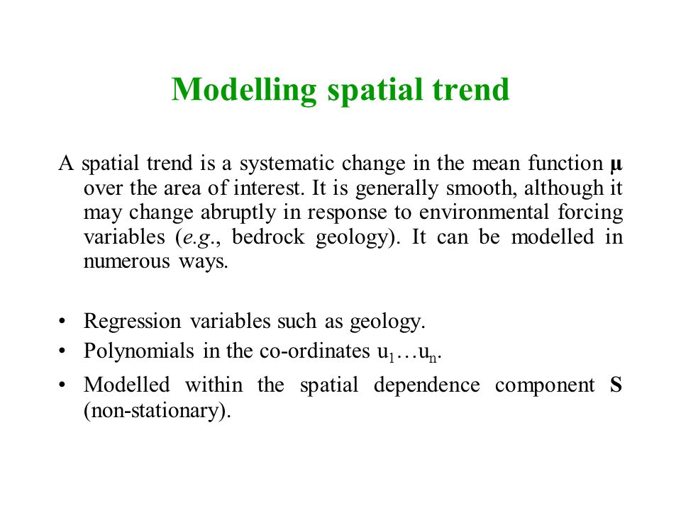 Modelling spatial trend