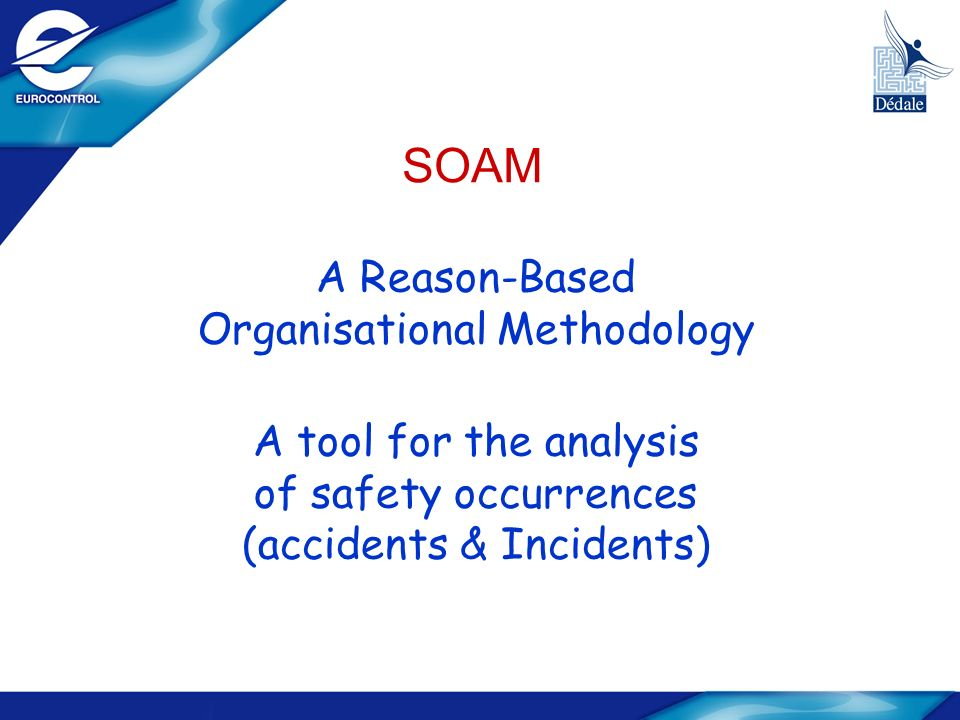 SOAM A Reason-Based Organisational Methodology