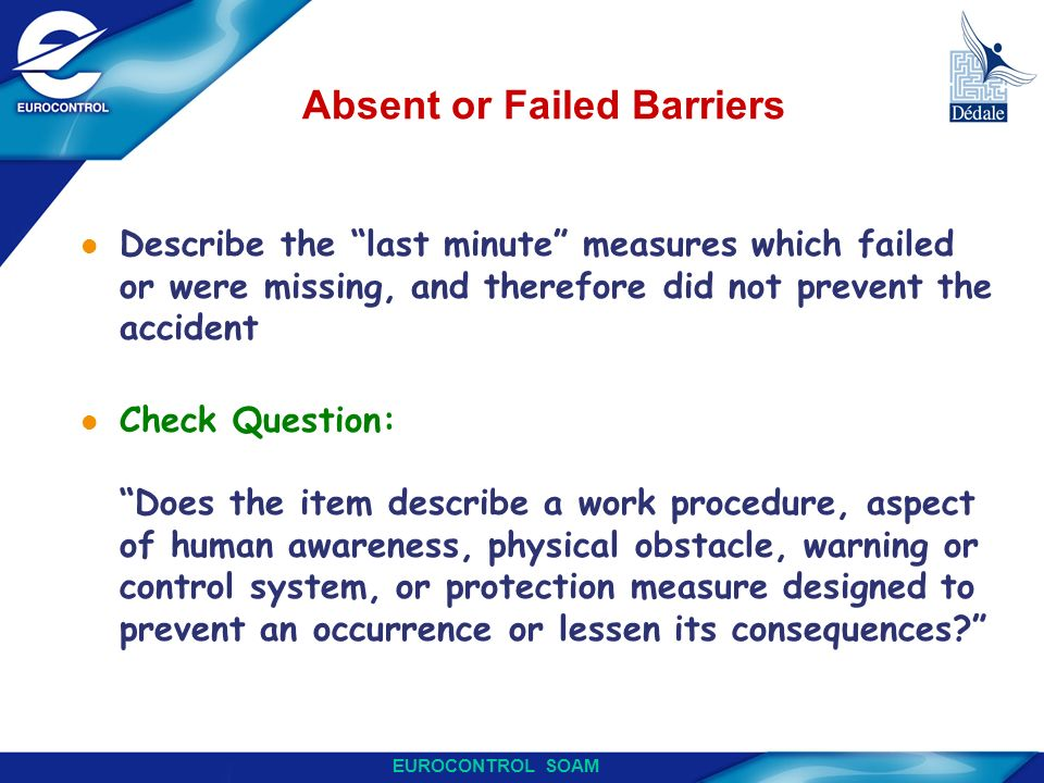 Absent or Failed Barriers
