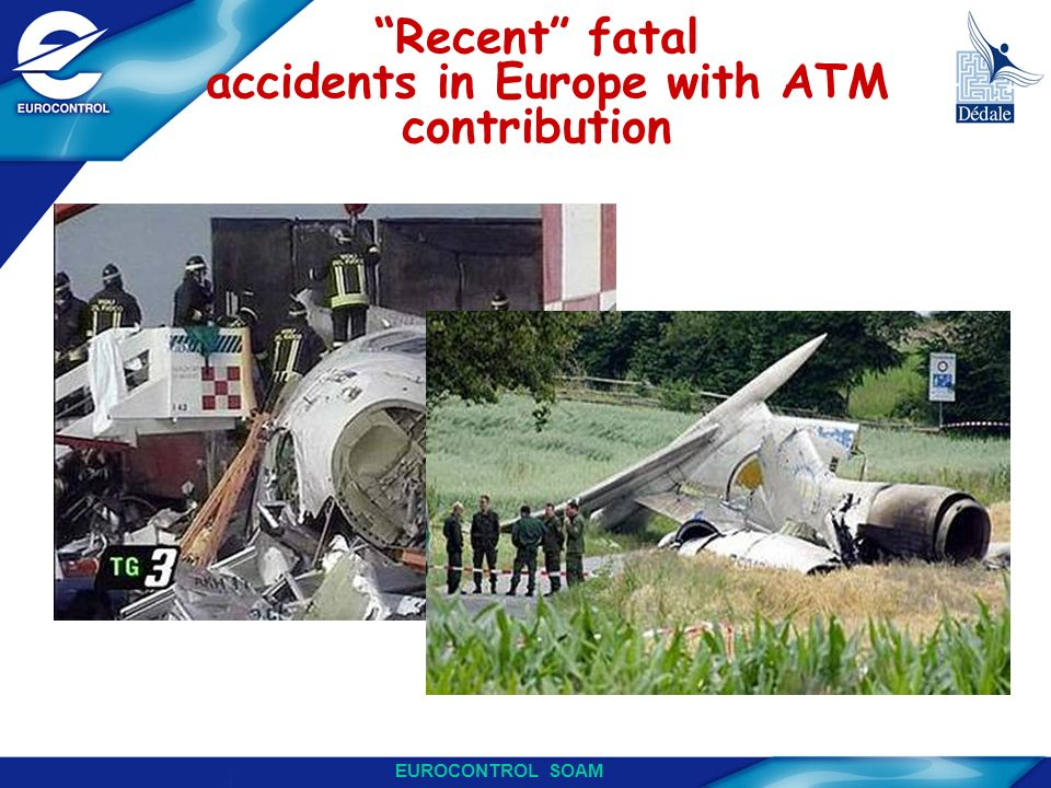 Recent fatal accidents in Europe with ATM contribution