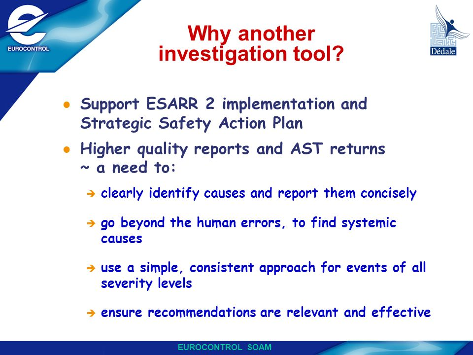 Why another investigation tool