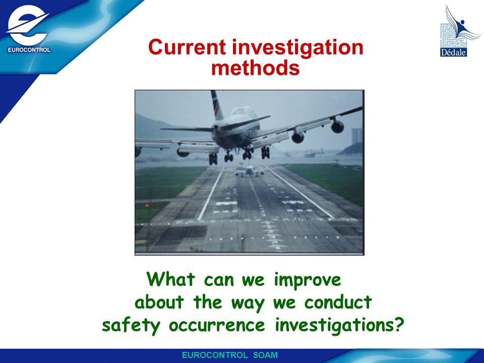 Current investigation methods
