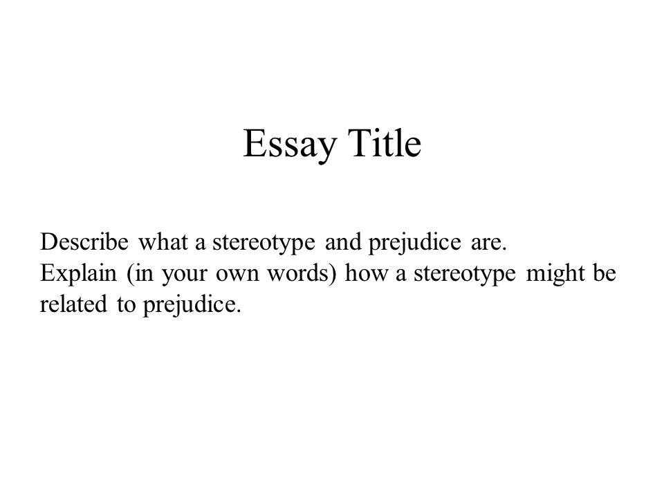 prejudice and stereotyping in society essay Prejudice and stereotypes essay - sociology buy best quality custom written prejudice and stereotypes essay.
