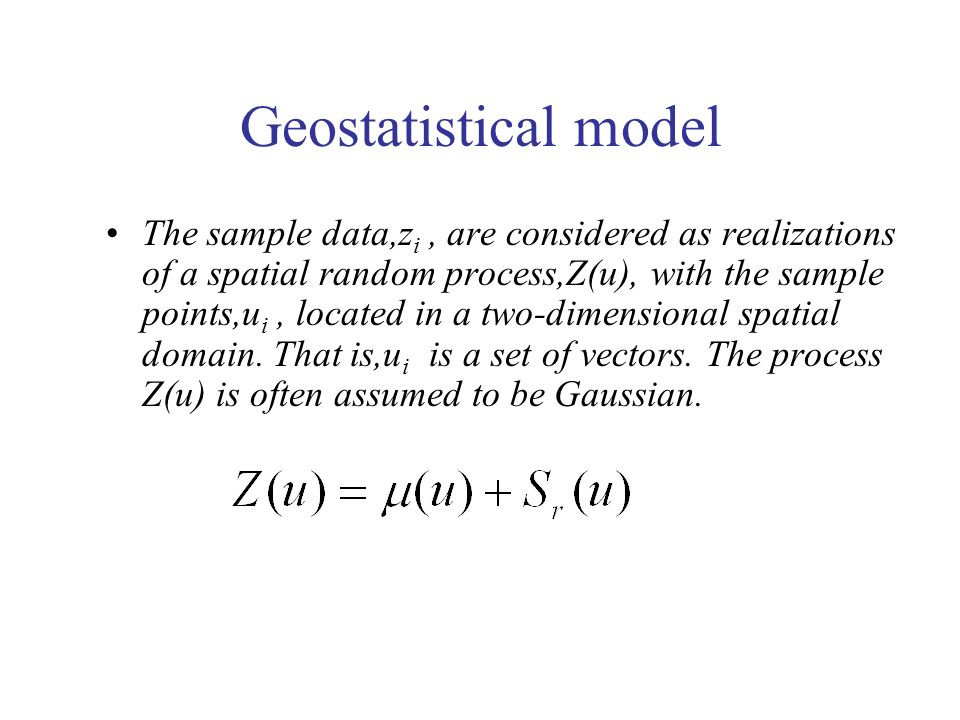Geostatistical model