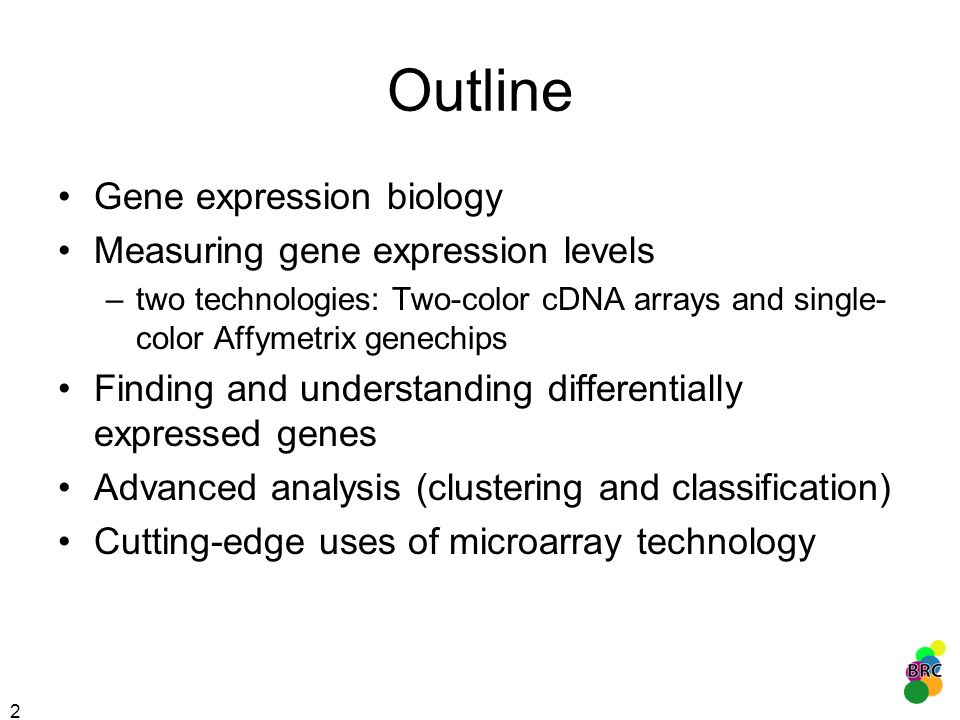 Outline Gene expression biology Measuring gene expression levels