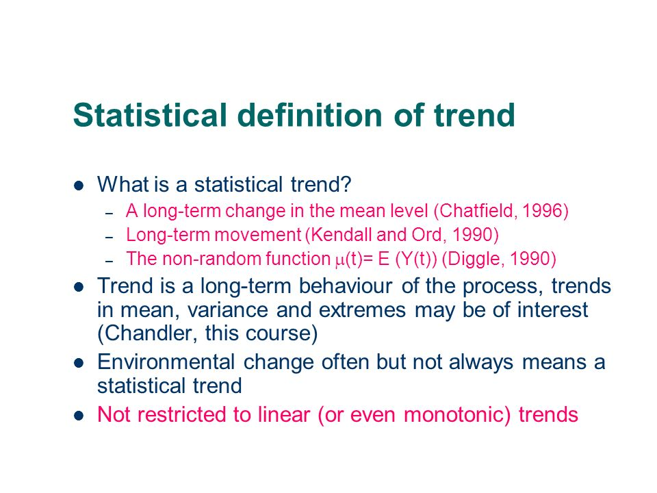 Statistical definition of trend