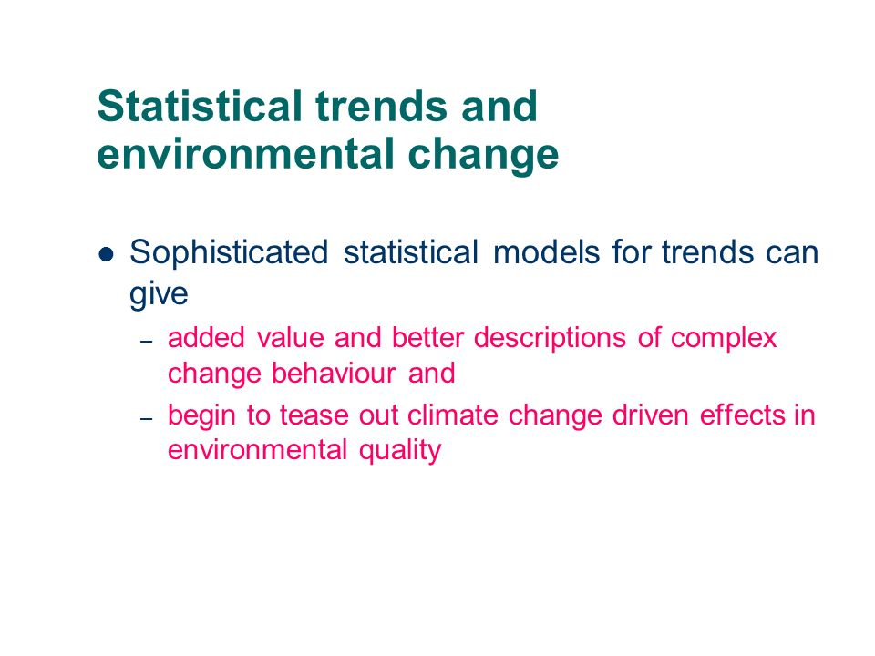 Statistical trends and environmental change