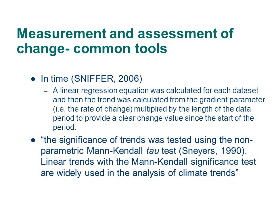 Measurement and assessment of change- common tools