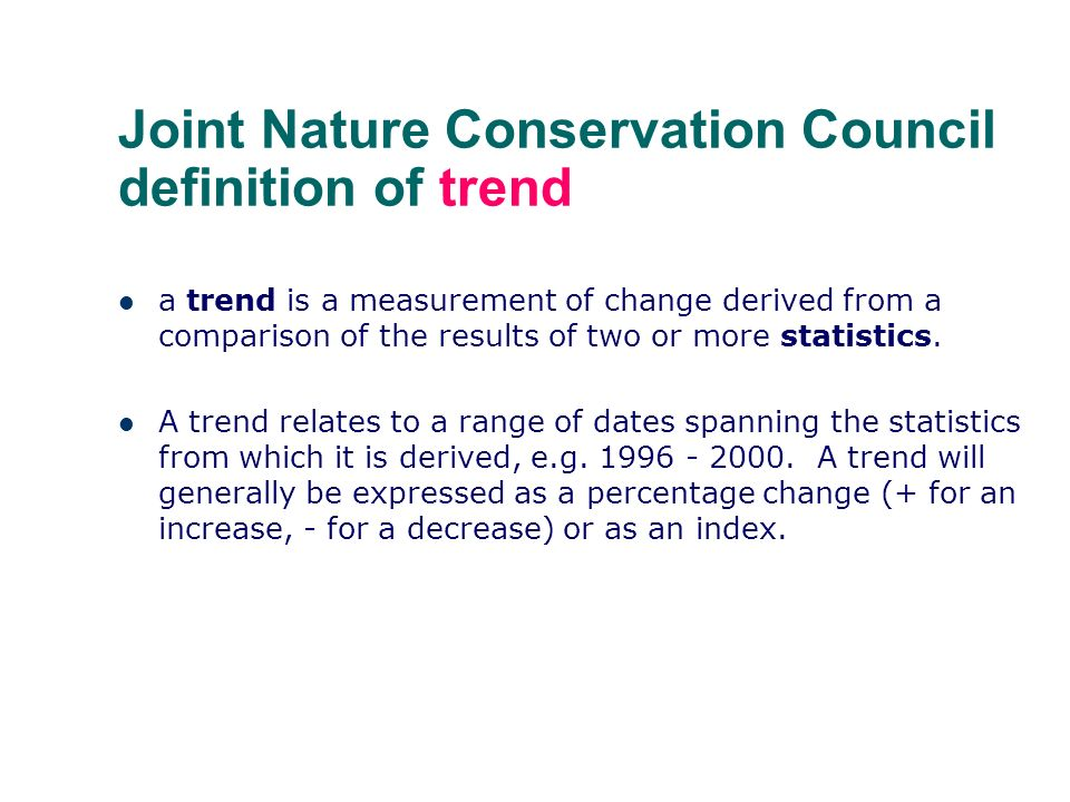 Joint Nature Conservation Council definition of trend