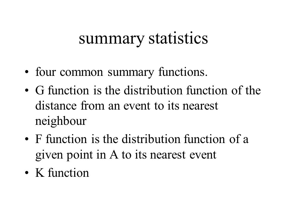 summary statistics four common summary functions.