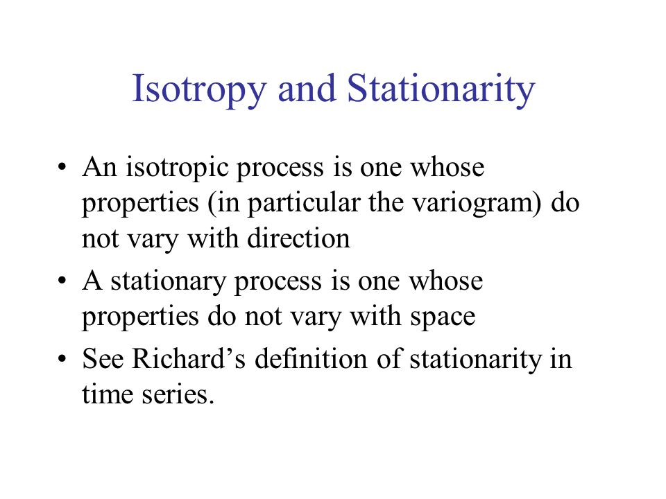 Isotropy and Stationarity