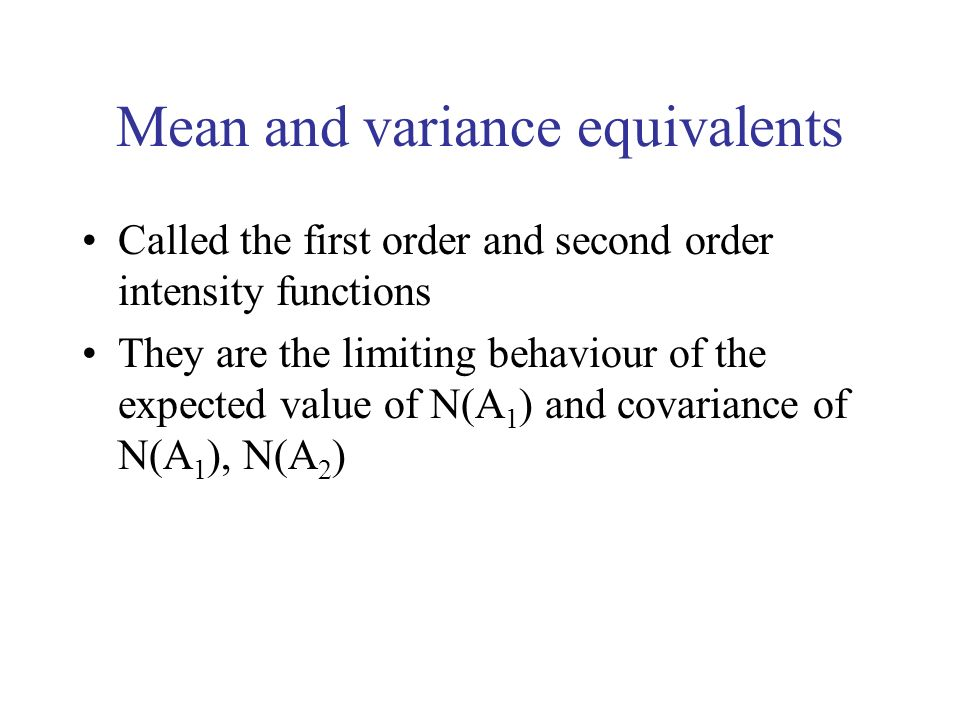 Mean and variance equivalents