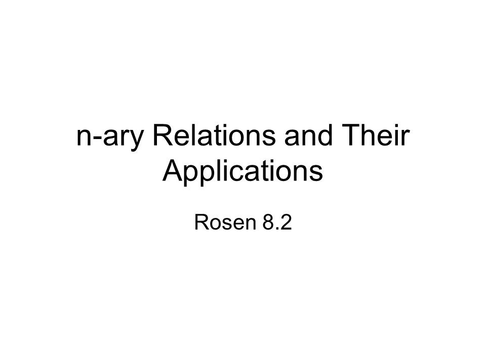 n-ary Relations and Their Applications