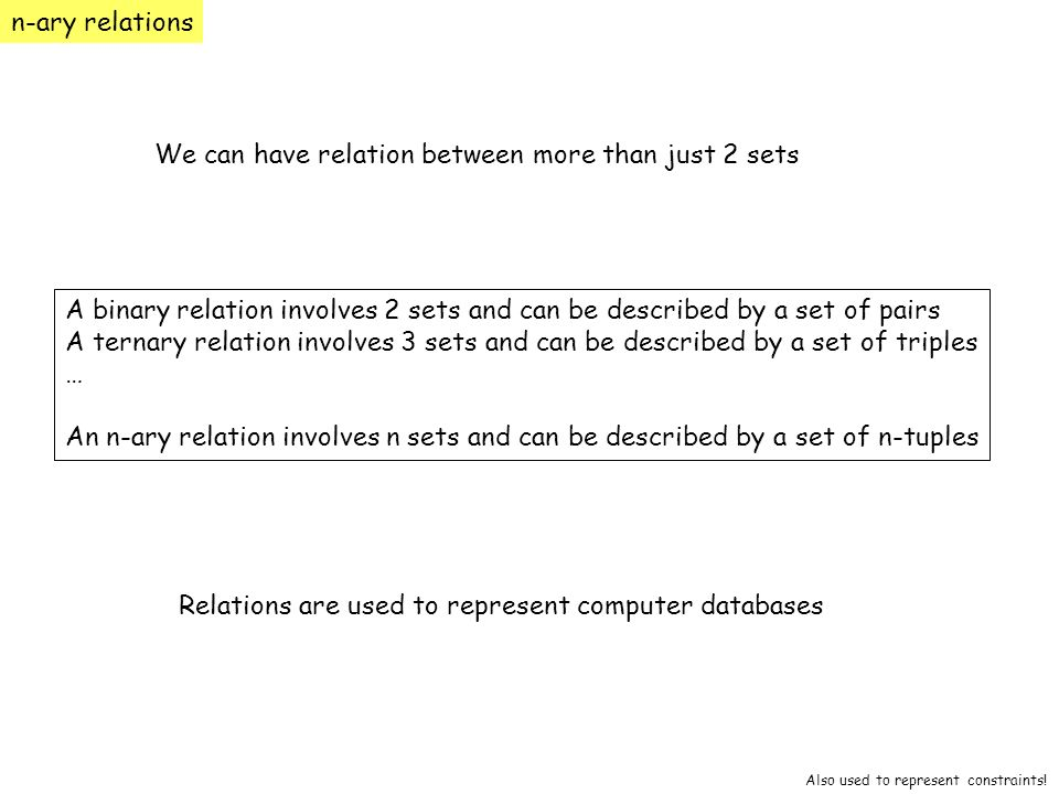 We can have relation between more than just 2 sets