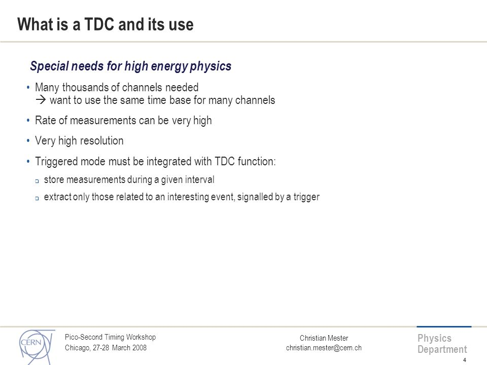 What is a TDC and its use Special needs for high energy physics