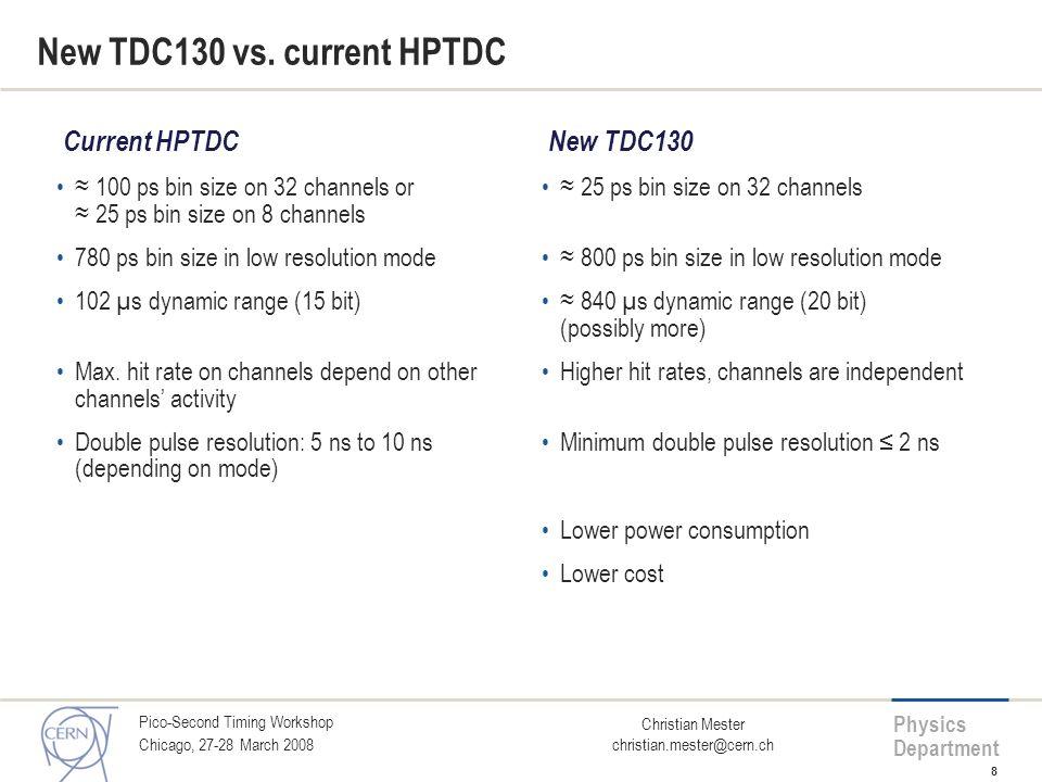 New TDC130 vs. current HPTDC