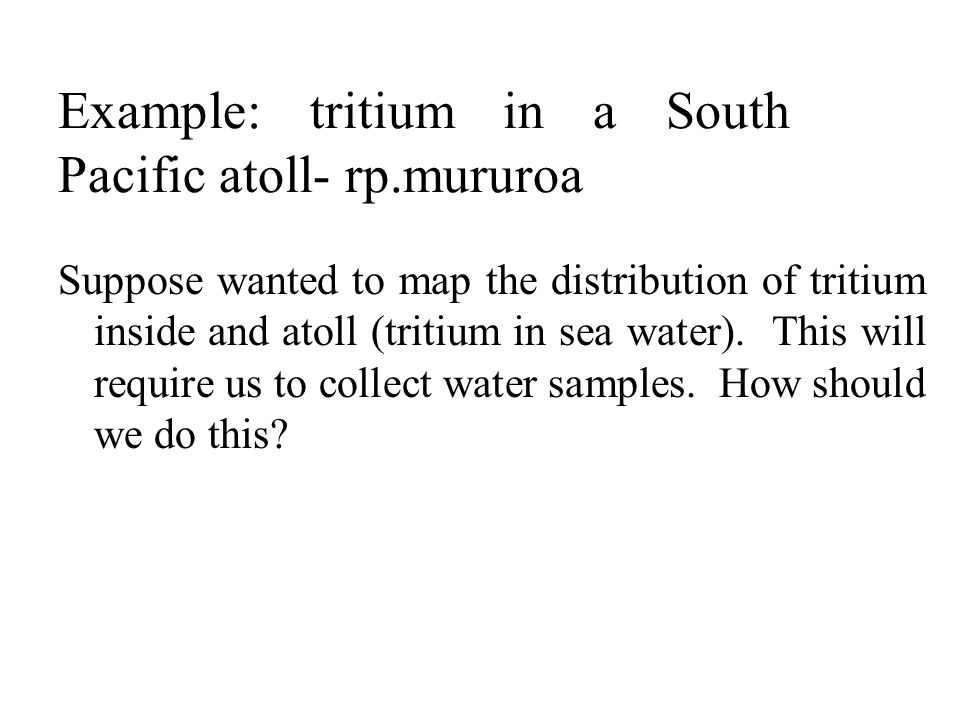 Example: tritium in a South Pacific atoll- rp.mururoa
