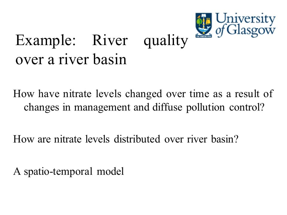 Example: River quality over a river basin