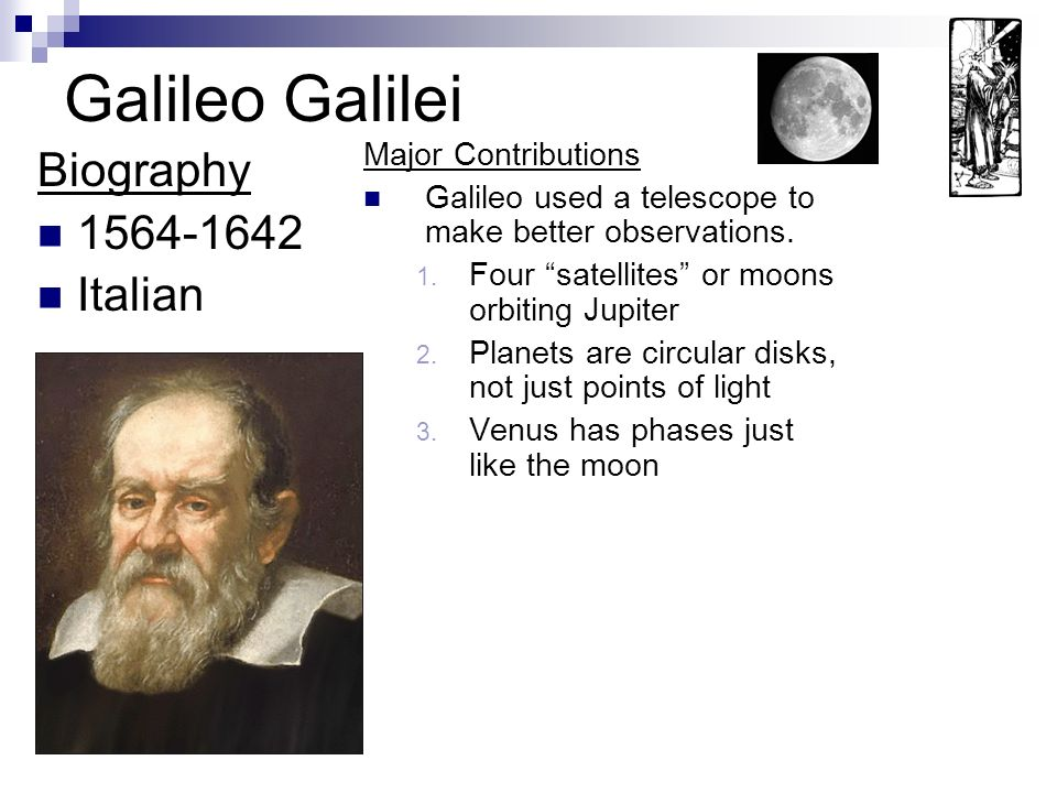 a biography of the life and influence of galileo galilei Two new sciences (1638), a summary of galileo's life's work on the science of  motion and  isaac newton - early influences(tv-pg 1:41.