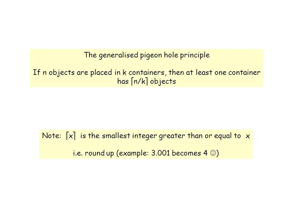 The generalised pigeon hole principle