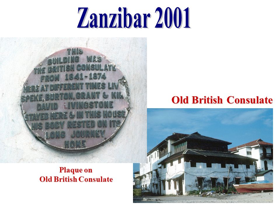 Zanzibar 2001 Old British Consulate Dhow Harbour Plaque on