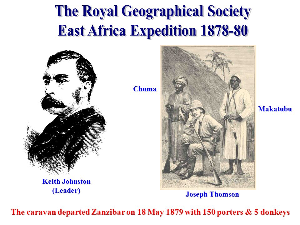 The Royal Geographical Society East Africa Expedition 1878-80