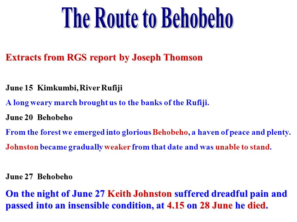 The Route to Behobeho Extracts from RGS report by Joseph Thomson